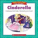 Folk & Fairy Tale Easy Readers: Cinderella