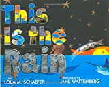 This Is the Rain