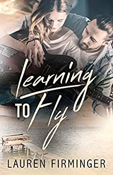 Learning To Fly (Fated Love Book 1) by [Firminger, Lauren]