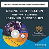 CAT-500 CA Process Automation r4.x Professional Exam Online Certification Video Learning Made Easy