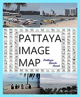 [かどやたつひこ]の『 パタヤ イメージ マップ 』 - パタヤ ビーチロード - 『 PATTAYA IMAGE MAP 』 - Pattaya Beach Road -