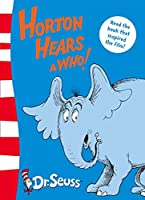 Horton Hears a Who! (Dr. Seuss: Yellow Back Books)