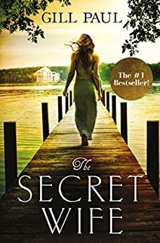 [Paul, Gill]のThe Secret Wife: A captivating story of romance, passion and mystery