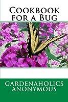 Cookbook for a Bug [並行輸入品]