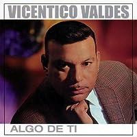 Algo De Ti by Vicentico Valdes