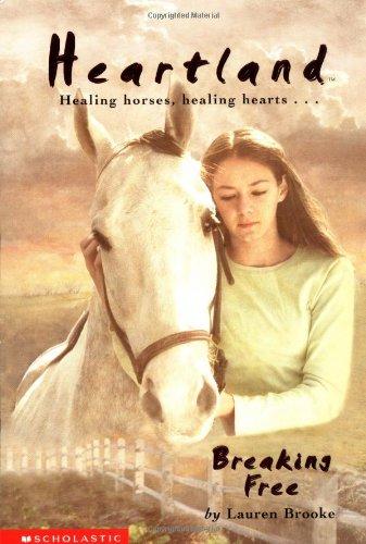 Breaking Free (Heartland #3 (Scholastic Paperback))の詳細を見る