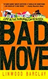 Bad Move (Zack Walker)
