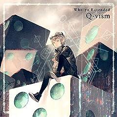 Who-ya Extended「Q-vism」のジャケット画像