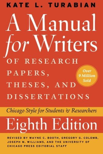 Download A Manual for Writers of Research Papers, Theses, and Dissertations: Chicago Style for Students and Researchers (Chicago Guides to Writing, Editing, and Publishing) 0226816389