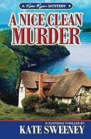 A Nice Clean Murder (Kate Ryan Mysteries)