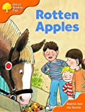 Oxford Reading Tree: Stage 6: More Storybooks: Rotten Apples: Pack A