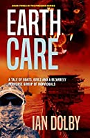 Earthcare: Book Three in the Firebird Series