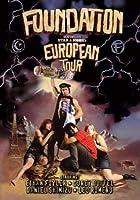 Foundation European Tour [DVD]