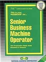 Senior Business Machine Operator (Career Examination Ser)
