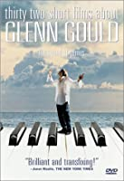 32 Short Films About Glenn Gould [DVD] [Import]