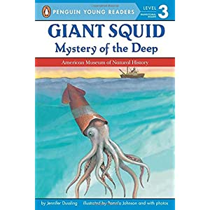 Giant Squid: Mystery of the Deep (Penguin Young Readers, Level 3)