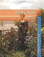 Pollyanna: Large Print