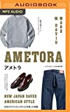 Ametora: How Japan Saved American Style 画像