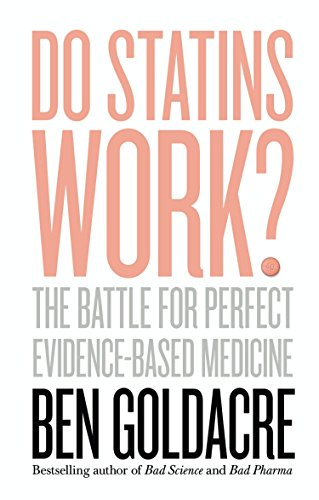 Do Statins Work?: The Battle for Perfect Evidence-Based Medicine (English Edition)