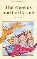 Phoenix and the Carpet (Wordsworth Classics)
