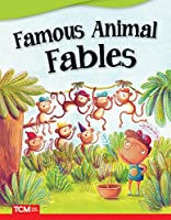 Famous Animal Fables (Literary Text)