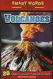 Title: Volcanoes Smart Words Reader