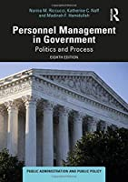 Personnel Management in Government: Politics and Process (Public Administration and Public Policy)