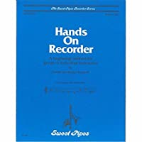 Hands On Recorder Book 1: A Beginner Method for Group or Individual Instruction [並行輸入品]