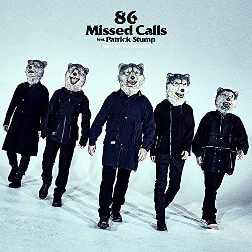 86 Missed Calls feat. Patrick ...
