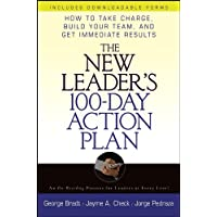 The New Leader's 100-Day Action Plan: How to Take Charge, Build Your Team, and Get Immediate Results (English Edition)