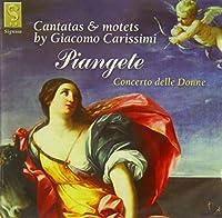 Carissimi: Cantatas & Motets
