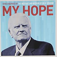 My Hope: Songs Inspired By the Message & Mission O