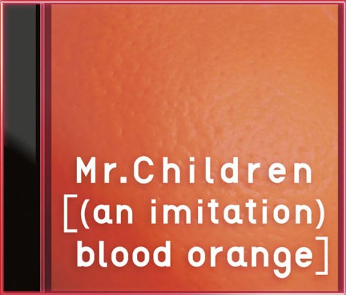 [(an imitation) blood orange](...