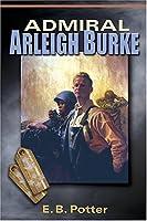 Admiral Arleigh Burke