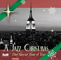Jazz Christmas: That Special Time of Year