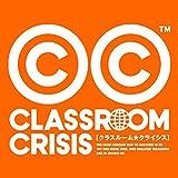 Classroom☆Crisis Original Soundtrack
