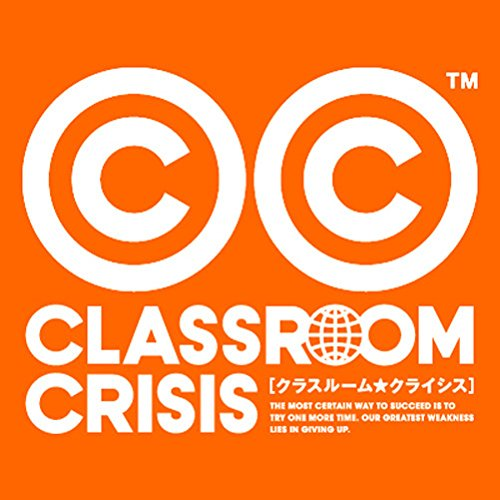 Classroom☆Crisis Original Soundtrack