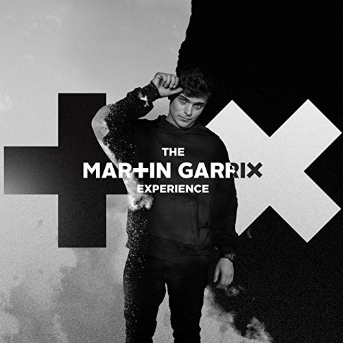 The Martin Garrix Experience [Explicit]
