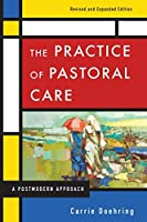 The Practice of Pastoral Care: A Postmodern Approach
