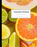 Composition Notebook: Wide Ruled Pretty Paper Notebook Journal : Fresh Fruit Wide Blank Lined Workbook For Boys Teens Kids Students Girls For Home School College For Writing Notes (Composition Notebook Fresh fruit)