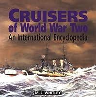 Cruisers of World War Two: An International Encyclopedia