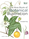 Kew Book of Botanical Illustration, The 画像