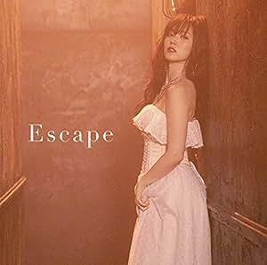 【Amazon.co.jp限定】Escape (初回生産限定盤SP) (DVD付) (L版生写真(Amazon.co.jp絵柄)付)