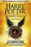 Harry Potter and the Cursed Child - Parts One & Two (Special Rehearsal Edition): Parts I & II: The Official Script Book of the Original West End Production