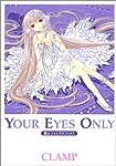 Your eyes only―ちぃフォトグラフィクス (ヤングマガジンコミックスデラックス)