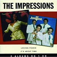 Loving Power/It's About Time by The Impressions (2008-03-14)