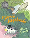 The Stray Dog (Spanish edition): El perro vagabundo