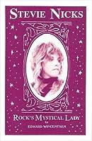 Stevie Nicks - Rocks Mystical Lady