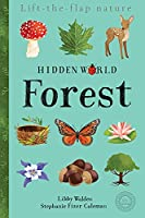 Hidden World: Forest (Lift the Flap Nature)