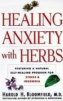 Healing Anxiety with Herbs【洋書】 [並行輸入品]